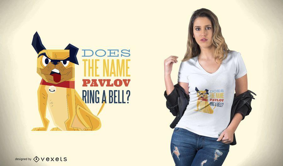 Diseño de camiseta de perro Pavlov
