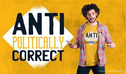 Diseño de camiseta anti políticamente correcto