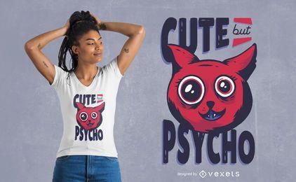 Niedlicher aber psychischer T-Shirt Entwurf