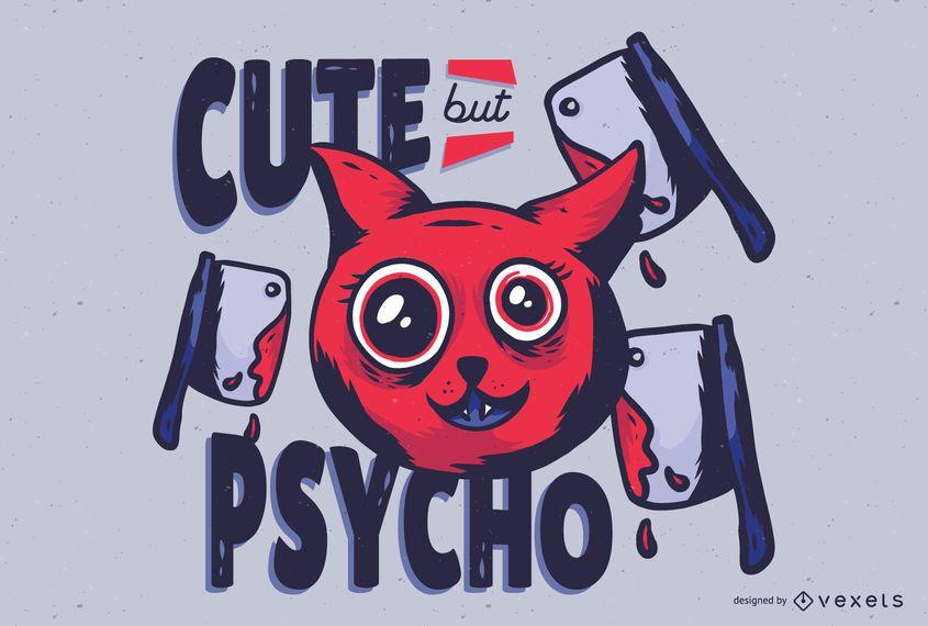 Cute But Psycho Cat Illustration