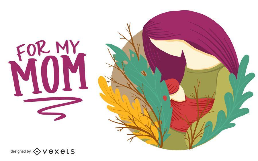 For My Mom Illustration Design