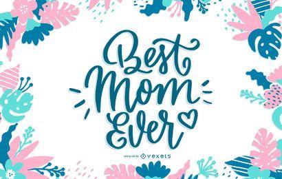 Melhor mãe sempre Lettering Design