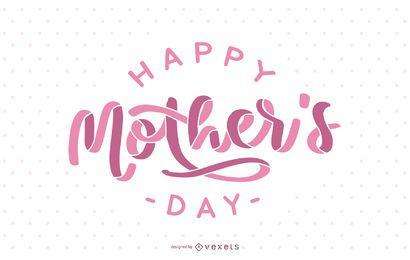 Diseño de letras feliz día de la madre rosa