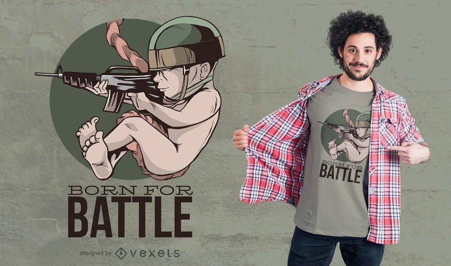 Nacido para el diseño de la camiseta de batalla