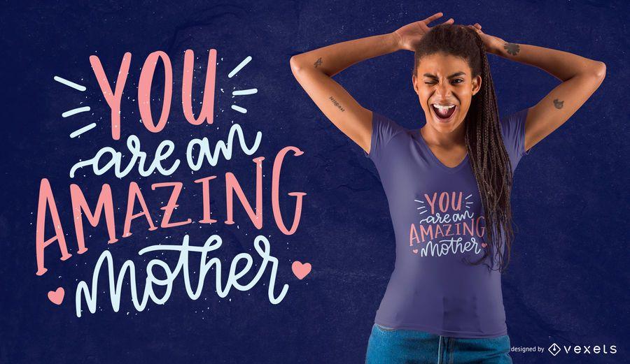 Diseño asombroso de la camiseta de la madre