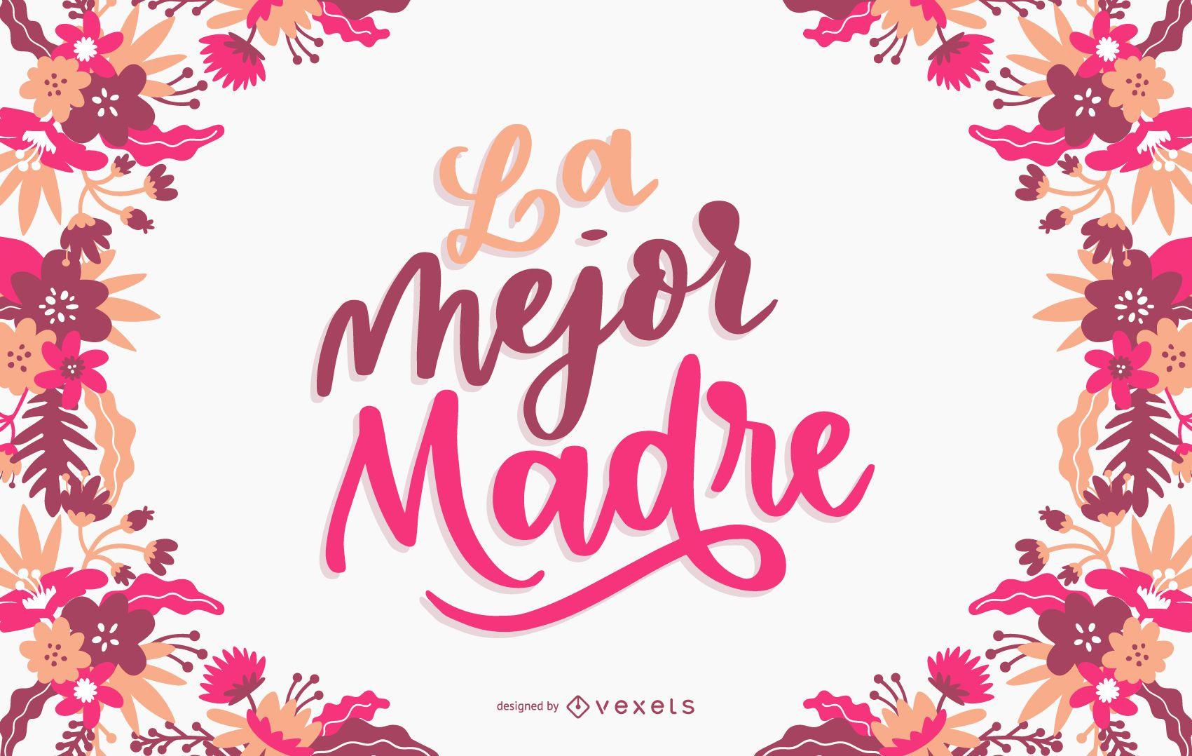 Diseño de letras La Mejor Madre