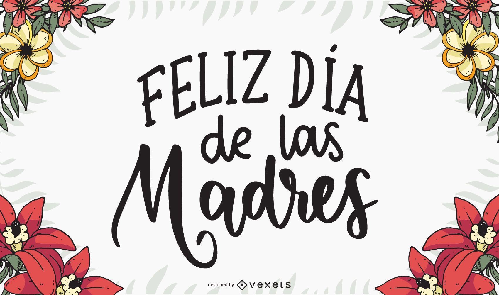 Feliz Dia de las Madres Lettering Design