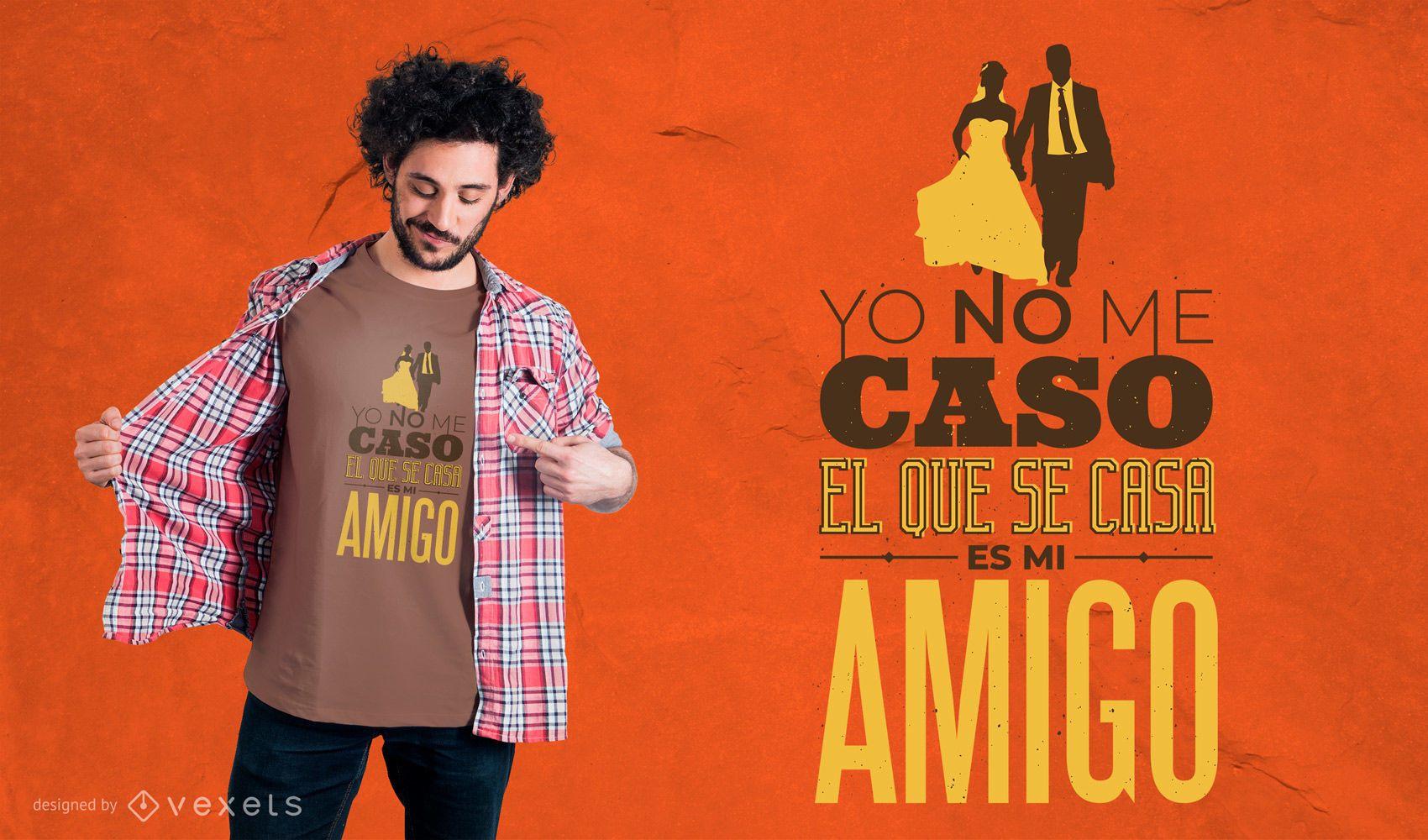 Spanische Hochzeit Zitat T-Shirt Design