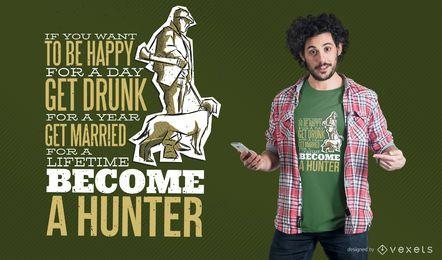 Diseño de la camiseta de la cita del cazador