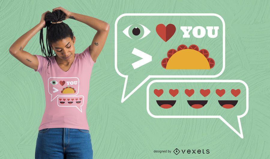 Te quiero más que un diseño de camiseta de tacos