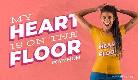 Design de camiseta com citações da mamãe do ginásio