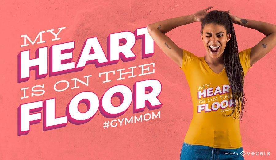 Gym Mom Quote Camiseta Design