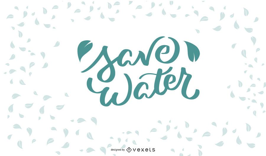 Save Water Lettering Design