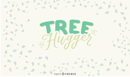 Tree Hugger Lettering Design