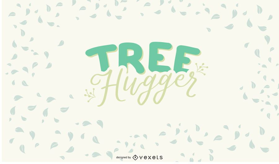 Tree Hugger Lettering Design