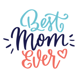 Best mom ever english heart text sticker