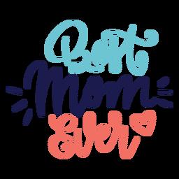 Melhor mãe inglês já coração texto adesivo