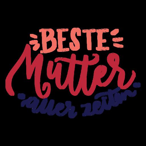 Beste mutter auer zeiten deutscher Textaufkleber Transparent PNG
