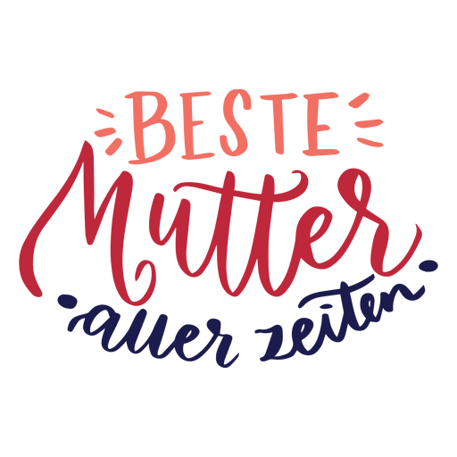 Beste mutter auer zeiten german text sticker Transparent PNG