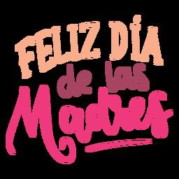Pegatina con texto en español de feliz dia de las madres