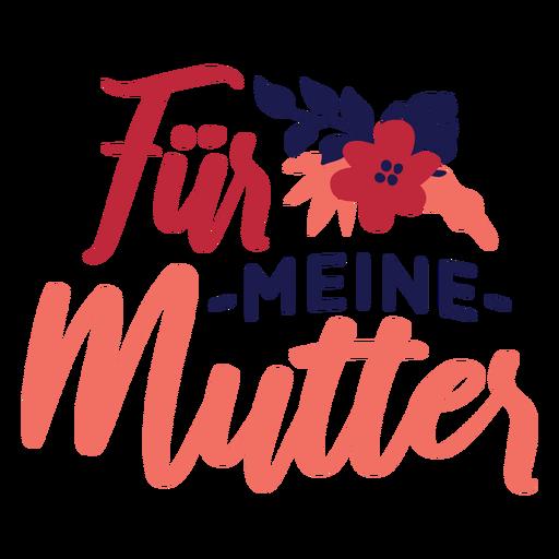 Deutscher Blumentextaufkleber für mein murmeln Transparent PNG