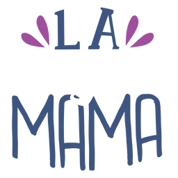 La mama spanish text sticker