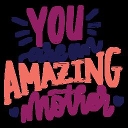 Eres una asombrosa pegatina con el texto del corazón inglés de la madre.