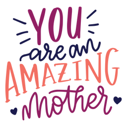 You are an amazing mother english heart text sticker