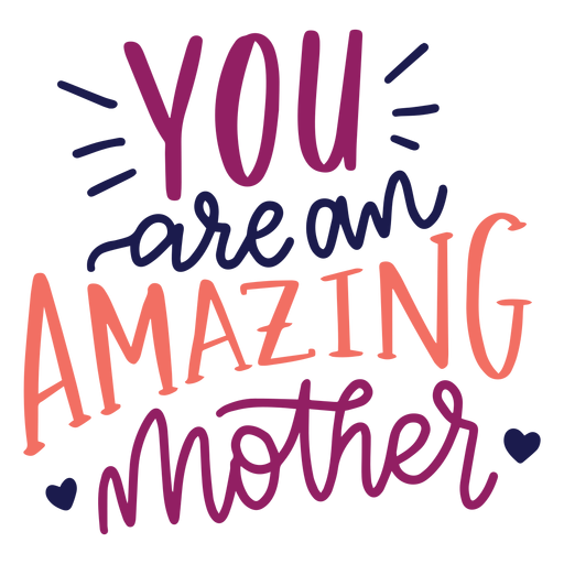 Eres una asombrosa pegatina con el texto del corazón inglés de la madre. Transparent PNG