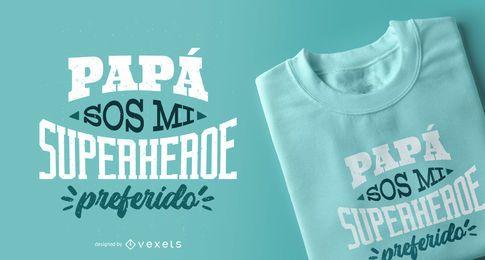 Design de camiseta com letras espanholas do papai super-herói