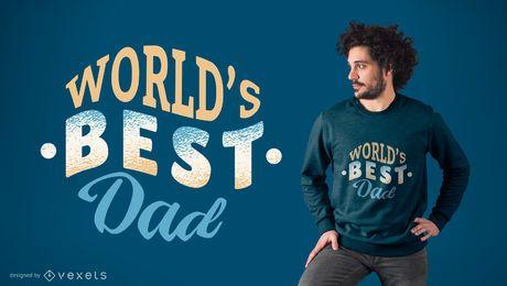 Der beste Vati-T-Shirt-Entwurf der Welt