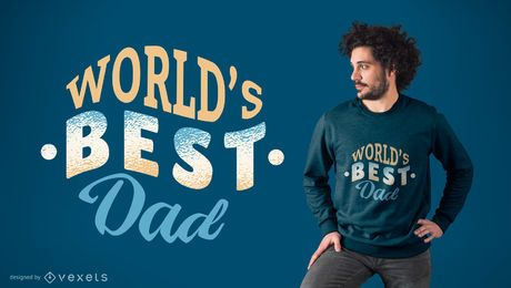 World's Best Dad T-shirt Design