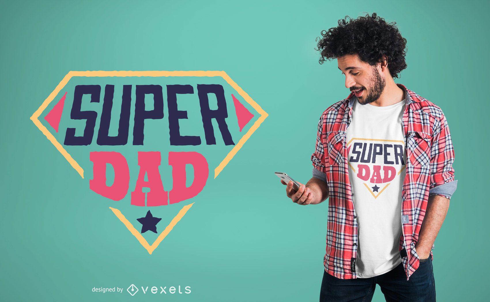 Diseño de camiseta Super Dad