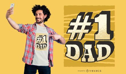 Design de camiseta do pai número 1