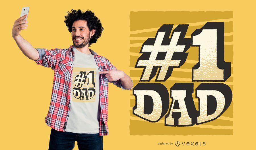 Number 1 Dad T-shirt Design