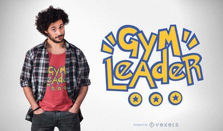 Líder de Ginásio T-shirt Design