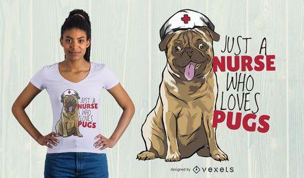 Diseño de camiseta Nurse Pug