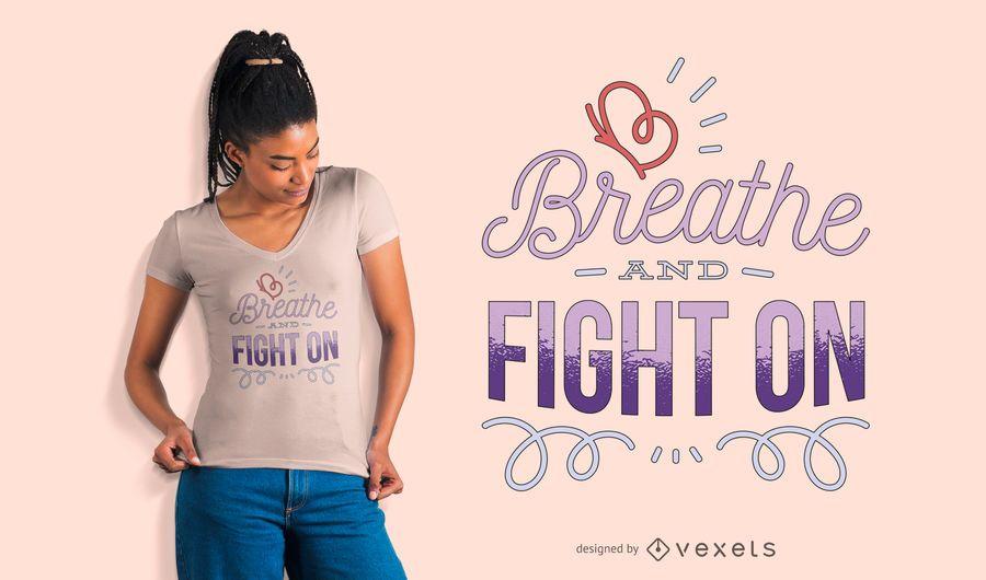 Atmen Sie und kämpfen Sie auf T-Shirt Entwurf