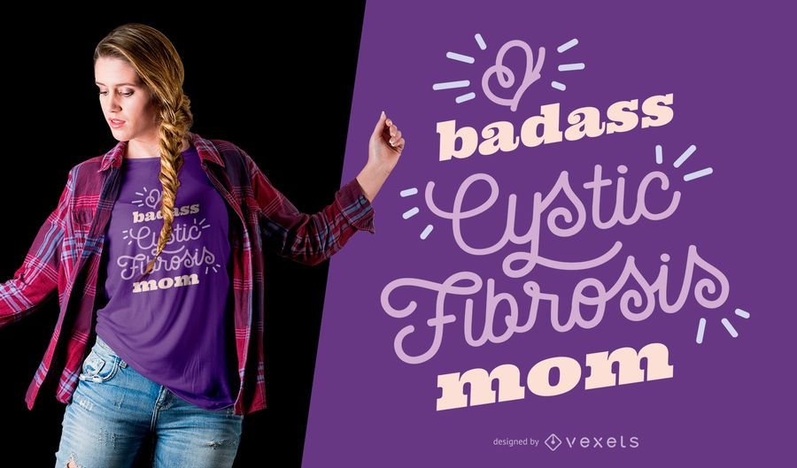 Cystic Fibrosis Mom T-shirt Design