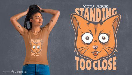 Fique perto Design T-Shirt