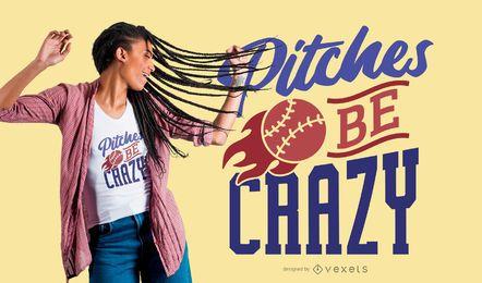 Diseño de camiseta Pitches Be Crazy