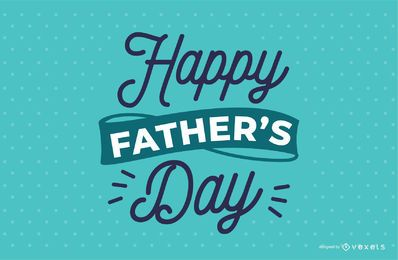 Father's Day Lettering Design