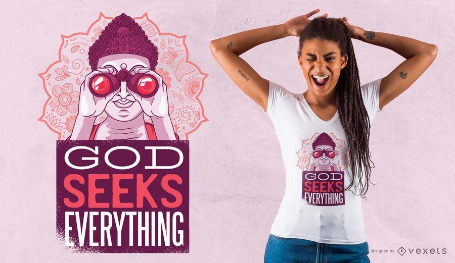 Dios busca todo diseño de camiseta.