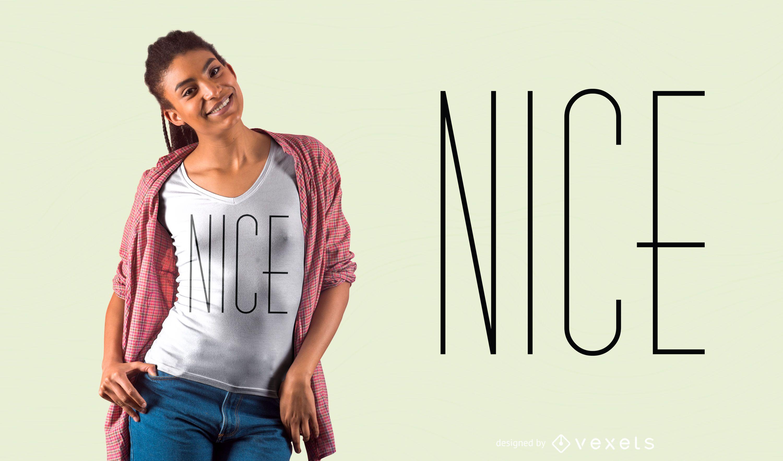 Nice Lettering T-shirt Design