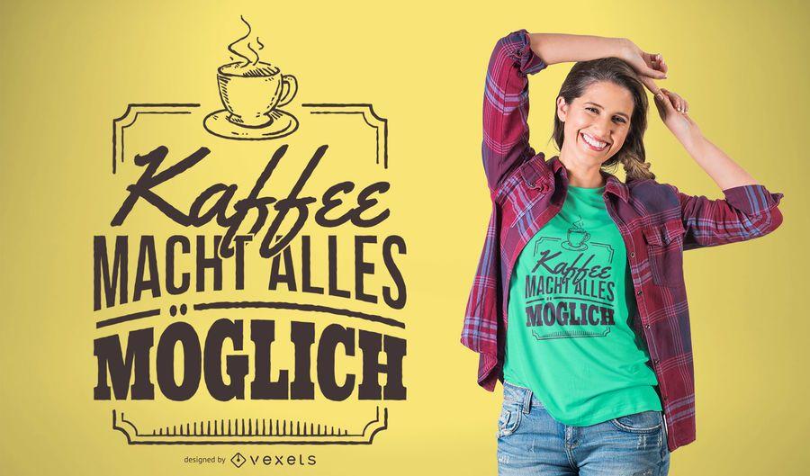 Deutscher Kaffee-T-Shirt Entwurf