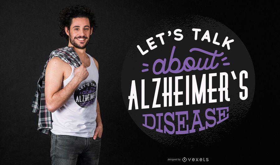 Hablar de diseño de camiseta alzheimer.