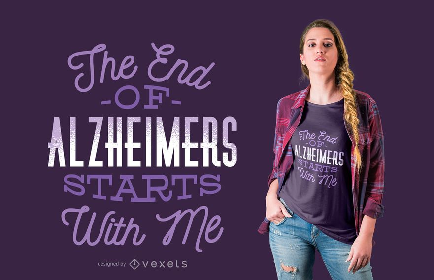End of alzheimer t-shirt design