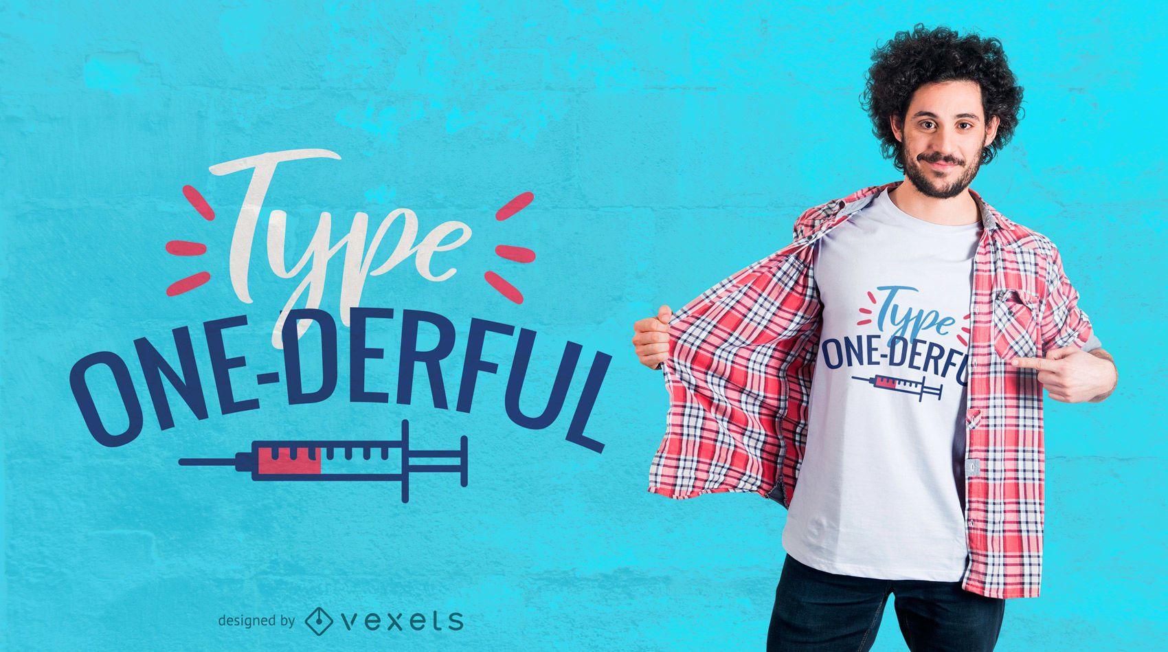 Type one-derful t-shirt design