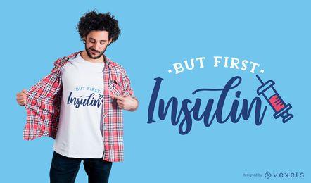 Primeiro Design De T-shirt De Insulina