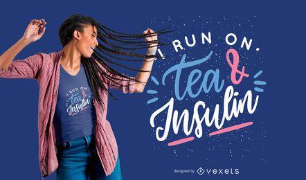 Diseño de camiseta Insulin Quote